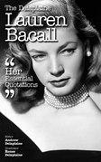 The Delaplaine LAUREN BACALL - Her Essential Quotations