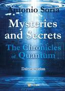 Mysteries and Secrets. The Chronicles of Quantum (Deluxe version)