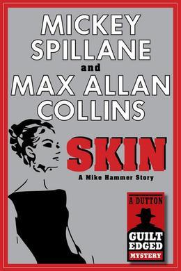 Skin: A Mike Hammer Story