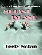 Junior Earplug Adventures: Mutant Island
