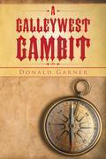 A GalleyWest Gambit