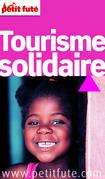 Tourisme solidaire 2012-2013  (avec cartes et avis des lecteurs)
