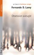 Obsession aveugle