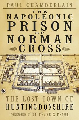 The Napoleonic Prison of Norman Cross