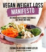 Vegan Weight Loss Manifesto