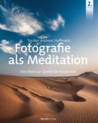 Fotografie als Meditation