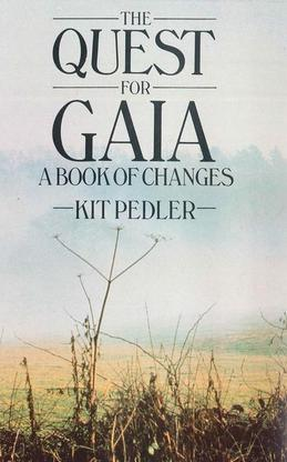 The Quest for Gaia: A Book of Changes