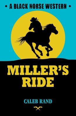 Miller's Ride