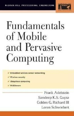 Fundamentals of Mobile and Pervasive Computing (EBOOK)