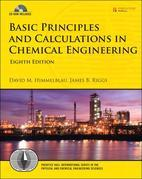 Basic Principles and Calculations in Chemical Engineering, 8/e