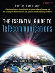 The Essential Guide to Telecommunications, 5/e
