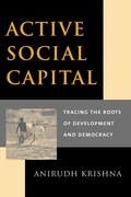 Active Social Capital: Tracing the Roots of Development and Democracy