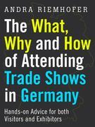 The What, Why and How of Attending Trade Shows in Germany