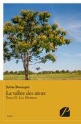La vallée des aïeux - Tome II : Les Héritiers