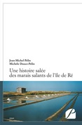 Une histoire salée des marais salants de l'île de Ré