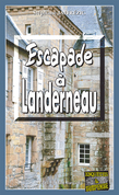 Escapade à Landerneau