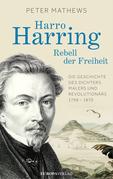 Harro Harring - Rebell der Freiheit