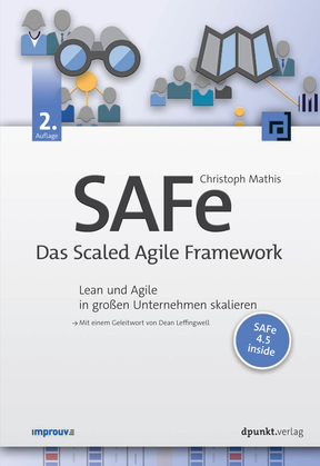 SAFe – Das Scaled Agile Framework