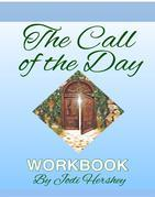 The Call of the Day Workbook