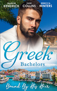 Greek Bachelors: Bound By His Heir: Carrying the Greek's Heir / An Heir to Bind Them / The Greek's Tiny Miracle (Mills & Boon M&B)