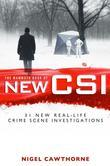 The Mammoth Book of New CSI: Forensic science in over thirty real-life crime scene investigations