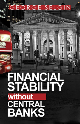 Financial Stability without Central Banks