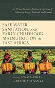 Safe Water, Sanitation, and Early Childhood Malnutrition in East Africa