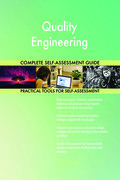 Quality Engineering Complete Self-Assessment Guide