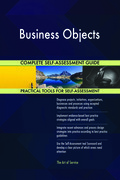 Business Objects Complete Self-Assessment Guide