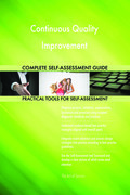 Continuous Quality Improvement Complete Self-Assessment Guide