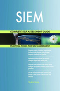 SIEM Complete Self-Assessment Guide