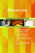 Microservices Complete Self-Assessment Guide