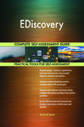 EDiscovery Complete Self-Assessment Guide
