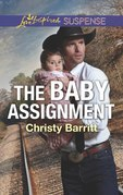 The Baby Assignment (Mills & Boon Love Inspired Suspense) (The Baby Protectors)