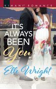 It's Always Been You (Mills & Boon Kimani) (The Jacksons of Ann Arbor, Book 1)
