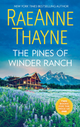 The Pines Of Winder Ranch: A Cold Creek Homecoming / A Cold Creek Reunion (The Cowboys of Cold Creek, Book 11)