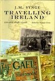 Travelling Ireland: J.M. Synge, Essays, 1898-1908