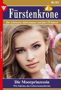 Fürstenkrone 101 – Adelsroman: Die Moorprinzessin
