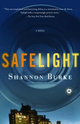 Safelight: A Novel