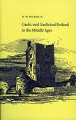 Gaelic and Gaelicised Ireland