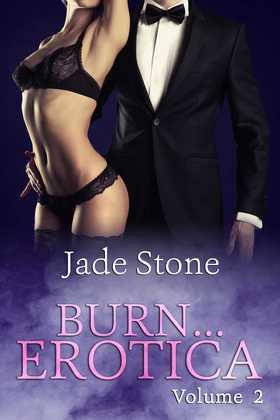 Burn . . . Erotica Volume 2