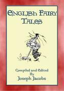 ENGLISH FAIRY TALES - 43 folk and fairy tales from old England