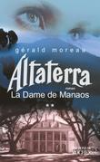 La Dame de Manaos, Tome 2: Altaterra