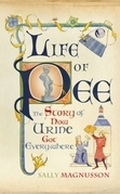 Life of Pee: The Story of How Urine Got Everywhere