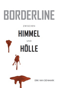Borderline - Zwischen Himmel und Hölle