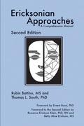 Ericksonian Approaches: A Comprehensive Manual (Second Edition)