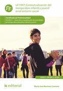 Contextualización del tiempo libre infantil y juvenil en el entorno social. SSCB0211