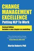 Change Mangement Excellence: Putting NLP to work