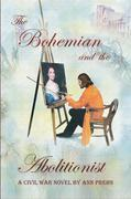The Bohemian and the Abolitionist