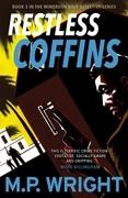 Restless Coffins